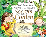 Zoehfeld, Kathleen Weidner: Secrets of the Garden: Food Chains and the Food Web in Our Backyard