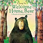 Welcome Home, Bear: A Book of Animal…
