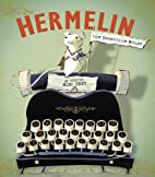 Hermelin: The Detective Mouse by Mini Grey