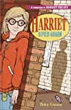 Fitzhugh, Louise: Harriet Spies Again (Harriet the Spy Sequel #1)