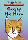 Geras, Adele: Geejay the Hero
