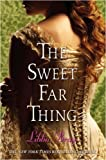 Bray, Libba: The Sweet Far Thing (The Gemma Doyle Trilogy)