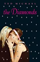 The Diamonds by Ted Michael