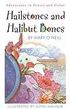 O'Neill, Mary: Hailstones and Halibut Bones
