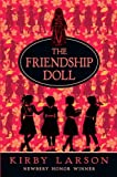 Larson, Kirby: The Friendship Doll (Larson, Kirby)