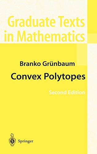 convex-polytopes-graduate-texts-in-mathematics-v-221