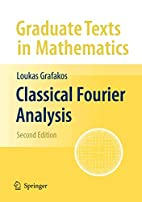Classical Fourier Analysis (Graduate Texts…