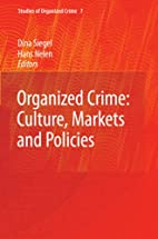 Organized Crime: Culture, Markets and…