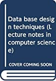 New York University: Data Base Design Techniques