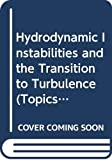 Swinney, H.L.: Hydrodynamic Instabilities and the Transition to Turbulence