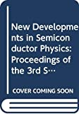 G. Ferenczi: New Developments in Semiconductor Physics: Proceedings of the 3rd Summer School (Lecture Notes in Physics)