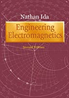 Engineering Electromagnetics by Nathan Ida