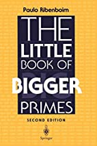 The Little Book of Bigger Primes by Paulo…