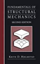 Fundamentals of Structural Mechanics by…