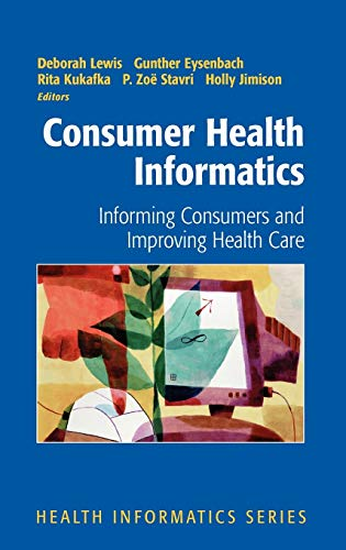 consumer-health-informatics-informing-consumers-and-improving-health-care