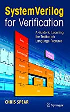 SystemVerilog for Verification: A Guide to…