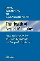 The Health of Sexual Minorities: Public…