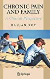 Roy: Chronic Pain And Family: A Clinical Perspective