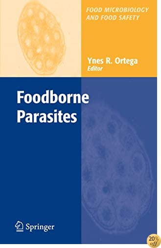 Foodborne Parasites (Food Microbiology and Food Safety)