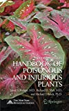 Balick, Michael: Handbook of Poisonous And Injurious Plants