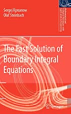 The Fast Solution of Boundary Integral…