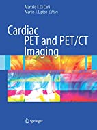 Cardiac PET and PET/CT Imaging by Marcelo F.…