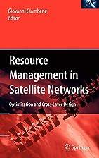 Resource Management in Satellite Networks:…