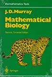 Murray, J.D.: Mathematical Biology II: Spatial Models and Biomedical Applications