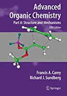 Advanced Organic Chemistry: Part A:…