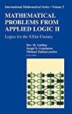 Gabbay, Dov: Mathematical Problems from Applied Logic II: Logics for the Xxist Century