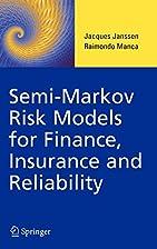 Semi-Markov risk models for finance,…