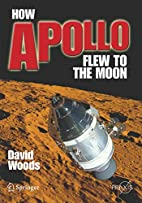 How Apollo Flew to the Moon (Springer Praxis…