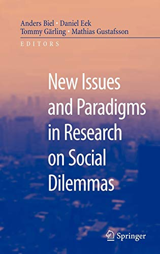 new-issues-and-paradigms-in-research-on-social-dilemmas