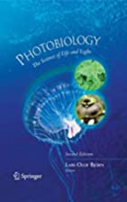 Photobiology: The Science of Life and Light…