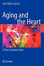 Aging and the Heart: A Post-Genomic View by…