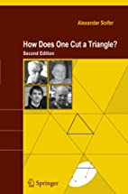 How Does One Cut a Triangle? by Alexander…