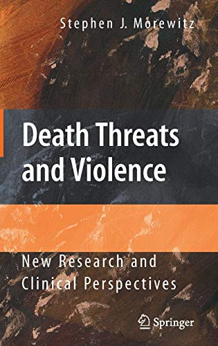 death-threats-and-violence-new-research-and-clinical-perspectives