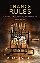 Chance Rules: An Informal Guide to…