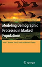 Modeling Demographic Processes in Marked…