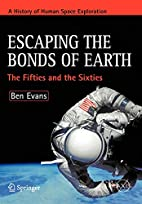 Escaping the Bonds of Earth: The Fifties and…