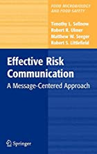 Effective risk Communication : a…