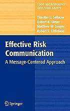 Effective risk Communication : a…