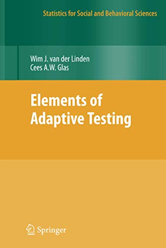 elements-of-adaptive-testing-statistics-for-social-and-behavioral-sciences