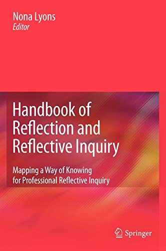 handbook-of-reflection-and-reflective-inquiry-mapping-a-way-of-knowing-for-professional-reflective-inquiry