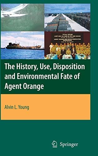 the-history-use-disposition-and-environmental-fate-of-agent-orange
