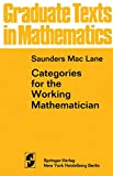 Saunders Mac Lane: Categories for the Working Mathematician