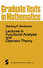 Lectures in Functional Analysis and Operator…