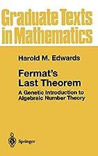 Fermat's Last Theorem: A Genetic…