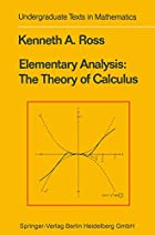 Elementary Analysis: The Theory of Calculus…