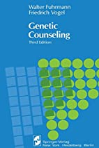 Genetic counseling by Walter Fuhrmann
